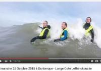 Dim.25 Octobre 2015 à Dunkerque – Longe Cote Vidéo