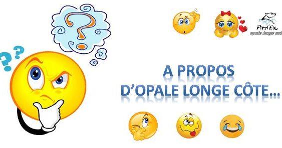 Opale Longe Côte en question(s)